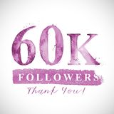 Thank you 60 K followers card for Social Networks. Vector watercolor card design. Thank you 10 K followers card for Social Networks. Watercoloe numbers and Royalty Free Stock Photography