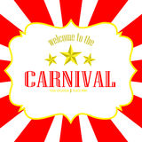 Vector welcome to the carnival background. Vector image welcome to the carnival background Royalty Free Stock Image