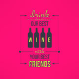 Vector wine with friends quote typographical Royalty Free Stock Image