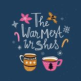Vector winter card with christmas cups of tea and lettering- `The warmest wishes` isolated on the blue background with snowflakes. Holiday poster royalty free illustration