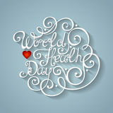 Vector World Healh Day Inscription, Holiday Symbol Stock Image