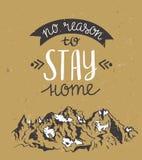 Vector винтажная карточка с горами и вдохновляющей фразой & x22; отсутствие причины остаться home& x22; Стоковые Изображения