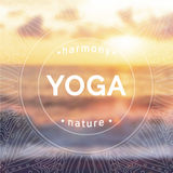 Vector yoga illustration. Name of yoga studio on a sunset background. Yoga class motto. Yoga sticker with a blurred photo background. Yoga exercises, healthy Stock Images