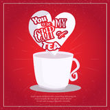 Vector You are my cup of tea Poster with heart  Royalty Free Stock Image