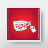 Vector You are my cup of tea Poster with heart  Royalty Free Stock Images