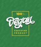 100 VEGAN CERTIFIED PRODUCT typography with frame. Green seamless pattern with leaf. Handwritten lettering for. 100 VEGAN CERTIFIED PRODUCT typography. Green Royalty Free Illustration