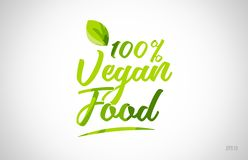 100% vegan food green leaf word on white background. Suitable for card icon or typography logo design stock illustration