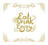 Vektor-Weinlese-Rahmen, mit Filigran geschmückte Strudel und Beschriftung essen, trinken, genießen, goldenes kalligraphisches Ges stock abbildung