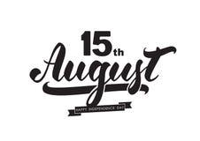 Vektorillustration: Handskriven borstebokstäver av 15 th August Happy Independence Day India på vit bakgrund stock illustrationer