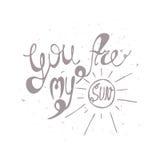 Vektorillustration med den hand drog inskriften - du är min sol typografisk bakgrund Royaltyfria Bilder