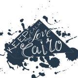 Vektorillustration mit Phrase halten Ruhe und lieben Kairo Stockfotografie