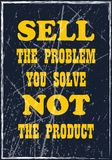 Venda el problema usted para solucionar no el producto Cita de motivaci?n stock de ilustración