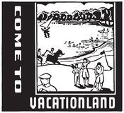 Venido a Vacationland ilustración del vector