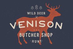 Venison, deer. Vintage logo, retro print, poster for Butchery Royalty Free Stock Photos
