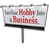 Verander Uw Hobby in een Bedrijfsaanplakbordteken stock illustratie