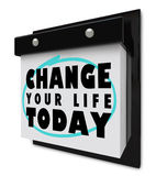 Verander vandaag Uw Leven - de Kalender van de Muur Royalty-vrije Stock Afbeeldingen