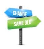 Verandering, hetzelfde oude ontwerp van de verkeerstekenillustratie Stock Afbeelding
