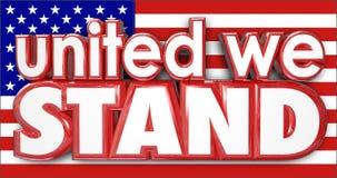 Vereinigt stehen wir die amerikanische Flagge USA, die zusammen starken Stolz haftet stock abbildung