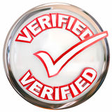 Verified Stamp Button Check Mark Inspected Certified. Verified word and check mark on a round shiny button as certification or approval Stock Image
