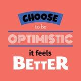Verkies Optimistisch te zijn het betere Typografische Affiche voelt vector illustratie