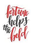 Vermögen hilft das mutige Gezeichnetes Kalligraphiezitat der Bürste Hand Stockfotografie