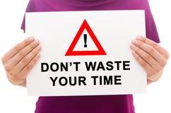 Verspil uw tijd niet stock foto's