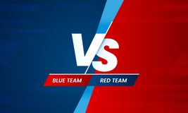 Versus screen. Vs battle headline, conflict duel between Red and Blue teams. Confrontation fight competition vector. Versus screen. Vs battle headline, conflict royalty free illustration