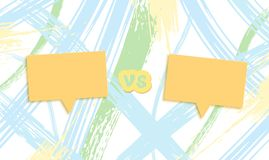 Versus template. VS screen. Vector illustration. Versus template with brush line background. VS screen with empty space. Battle bg with speech bubbles. Vector royalty free illustration