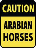 Vertical rectangular black and yellow warning sign of attention, prevention caution arabian horses. On Board Trailer Royalty Free Stock Images
