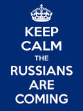 Vertical rectangular blue-white motivation the russian are coming poster Stock Photos