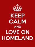 Vertical rectangular red-white motivation the love on homeland poster. Keep calm and love on homeland. Vertical rectangular red and white motivational poster Stock Image