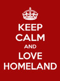 Vertical rectangular red-white motivation the love homeland poster. Keep calm and love homeland. Vertical rectangular red and white motivational poster based on Royalty Free Stock Photo