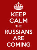Vertical rectangular red-white motivation the russian are coming poster based in vintage retro style Keep clam and carry Stock Photography
