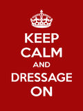 Vertical rectangular red-white motivation sport dressage poster based in vintage retro style Keep clam and carry on Stock Images