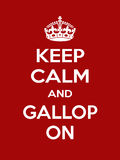 Vertical rectangular red-white motivation sport gallop poster based in vintage retro style Keep clam and carry on Royalty Free Stock Images