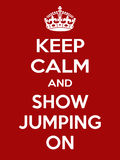 Vertical rectangular red-white motivation sport show jumping poster based in vintage retro style Keep clam and carry on Stock Photography