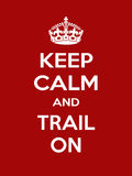 Vertical rectangular red-white motivation sport trail poster based in vintage retro style Keep clam and carry on Royalty Free Stock Photography