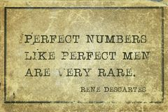 Very rare Descartes. Perfect numbers like perfect men are very rare - ancient French philosopher and mathematician René Descartes quote printed on grunge stock images