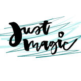 Vetcor artistic lettering. Candid abstact style typeface. Inspirational qoute. Just magic. Stock Photos