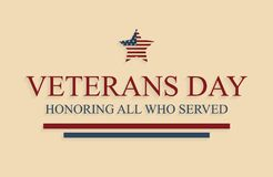Veterans day greeting card with star. Honoring all who served. Vector illustration Royalty Free Stock Photo
