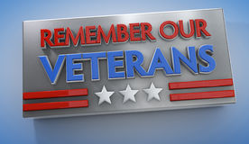 Veterans Day sign. With text Remember Our Veterans. Clipping path included for easy selection Royalty Free Stock Image