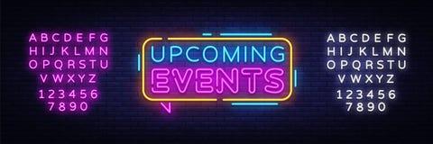Vetor de néon do texto dos próximos eventos Sinal de néon, molde do projeto, projeto moderno da tendência, quadro indicador de né ilustração royalty free