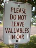 Veuillez ne pas laisser les objets de valeur dans le signe de voiture Photo stock