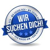 Vi önskar dig emblemknappen - Tysk-översättning: Wir suchen dich! royaltyfri illustrationer