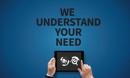 Vi förstår dina behov arkivbild