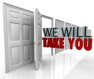Vi ska ta dig godtagande för öppen dörr Royaltyfri Bild