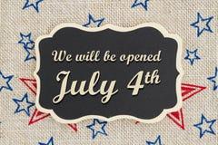 Vi ska vara det öppna Juli 4th meddelandet Royaltyfria Foton