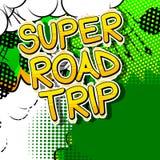Viagem por estrada super - frase do estilo da banda desenhada ilustração do vetor