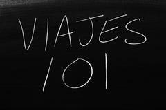 Viajes 101 Na Blackboard Przekład: Podróż 101 Obrazy Stock