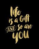 A vida é um presente e assim que é você ouro Fotos de Stock